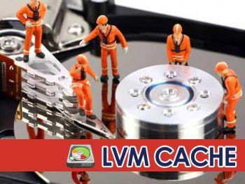 LVM Cache